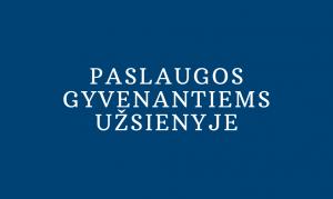 nt agentūra panevėžyje_ntpaslaugos gyvenatiems uzsienyje_ astasamulionyte.lt
